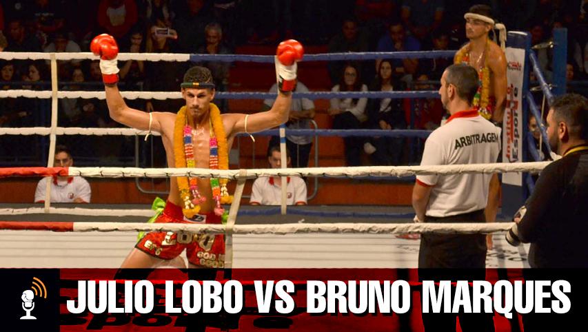 Julio Lobo vs Bruno Marques | COMENTADA
