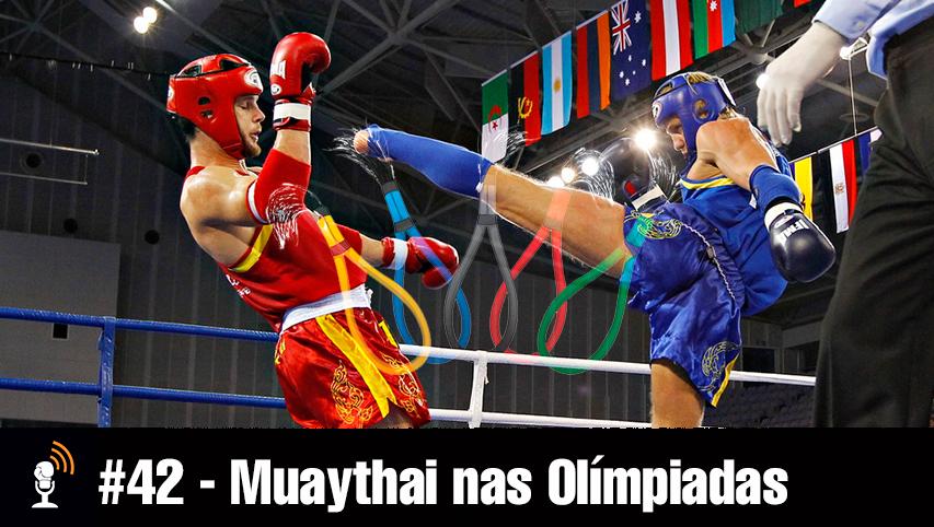 #43 – Muaythai Olímpico