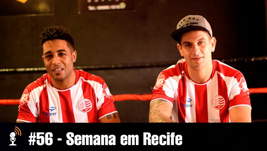 #56 – Semana em Recife