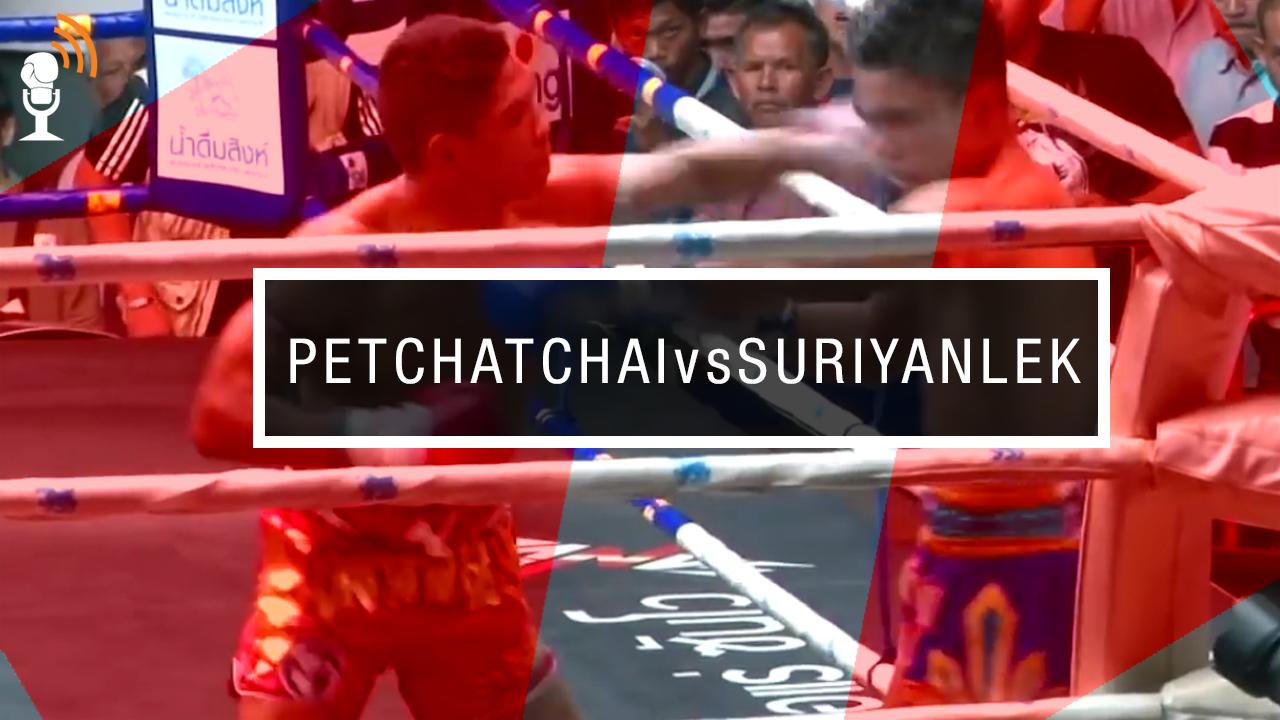 Petchatchai vs Suriyalek