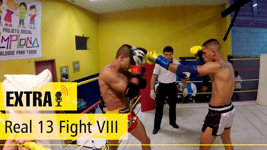 Assista os melhores momentos do Real 13 Fight